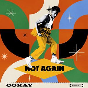 Ookay – Not Again (Studio Acapella)
