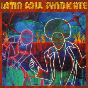 Amor Caliente by Latin Soul Syndicate