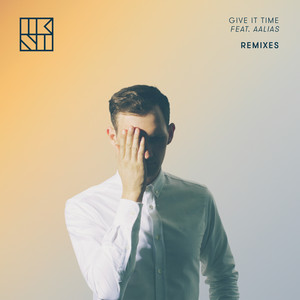 Give It Time (feat. Aalias) [Remixes]