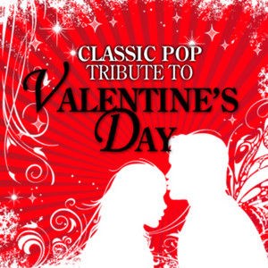 Classic Pop Tribute to Valentine's Day album