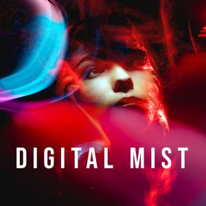 Digital Mists