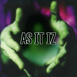 As It Iz album