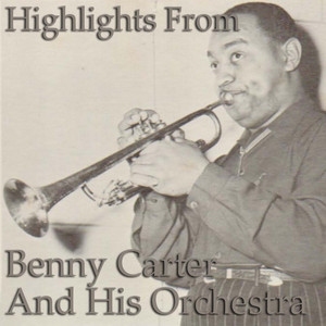 Highlights from Benny Carter & His Orchestra album
