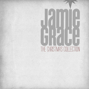 The Christmas Collection - Jamie Grace