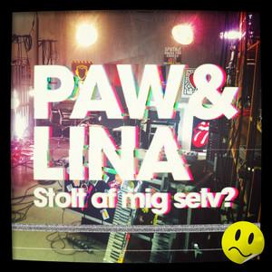 Paw & Lina - Stolt af mig selv