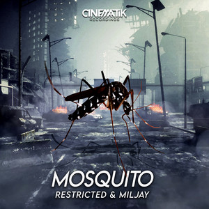 Mosquito by Restricted, Miljay
