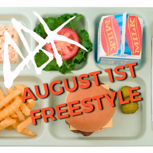 August 1st Freestyle
