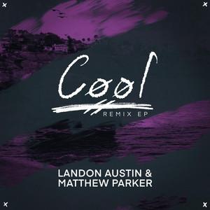 Landon Austin & Matthew Parker – Cool (Studio Acapella)