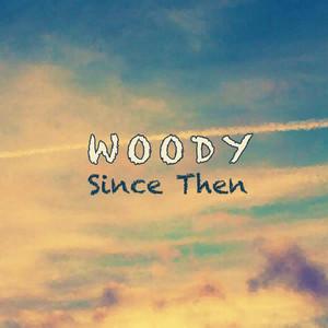 Since Then - Single album cover