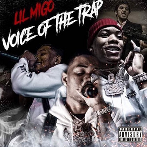 Voice of the Trap