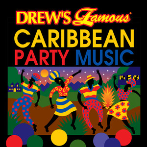 Drew's Famous Caribbean Party Music album
