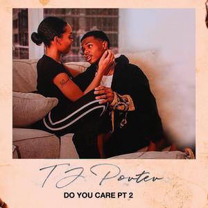 Do You Care, Pt. 2