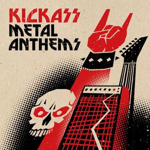 Kickass Metal Anthems
