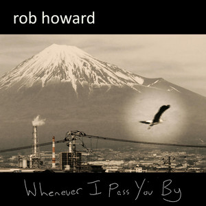 Whenever I Pass You By / Spanish Improv by Rob Howard