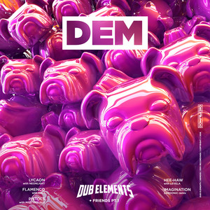 Dub Elements & Friends Pt.1