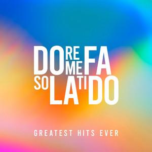 Do Re Me Fa So La Ti Do: Greatest Hits Ever - Birdy