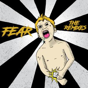 Fear (The Remixes)