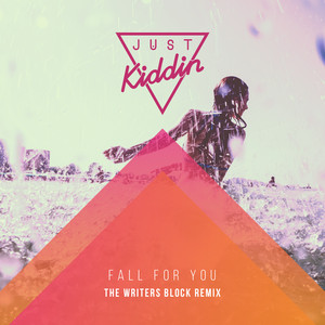 Fall for You (The Writers Block Remix)