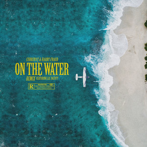 On The Water (Remix) [feat. Lil Yachty]