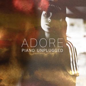 Adore (Piano Unplugged)