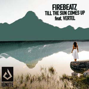 Till the Sun Comes Up (feat. Vertel)