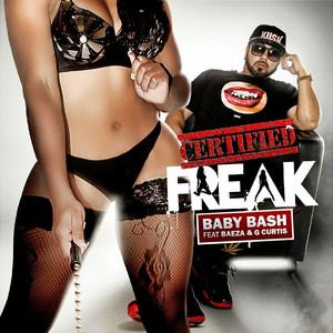 Certified Freak (feat. Baeza) - Single