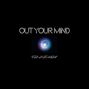 Out Your Mind