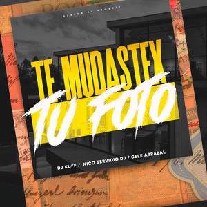 Te Mudastex (Tu Foto) (Remix)