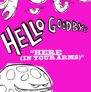 Here (In Your Arms)
