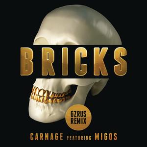 Bricks (feat. Migos) [GZRUS Remix]