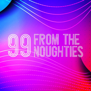 99 from the Noughties