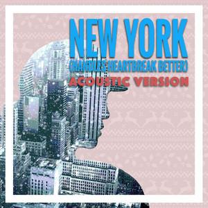 New York (Handles Heartbreak Better) [Acoustic Version]