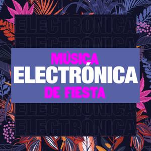 Música Electrónica de Fiesta