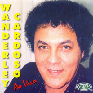 Wanderley Cardoso Ao Vivo - Wanderley Cardoso