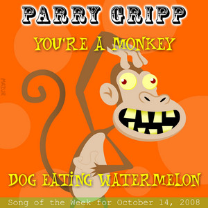 You're A Monkey: Parry Gripp Song of the Week for November 4, 2008