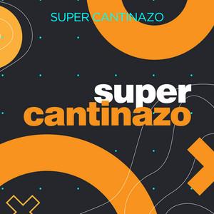 Super Cantinazo album