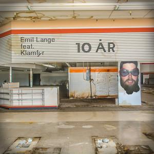 Emil Lange feat. Klamfyr - 10 År