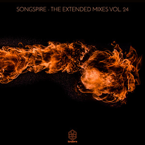 Songspire Records - The Extended Mixes Vol. 24