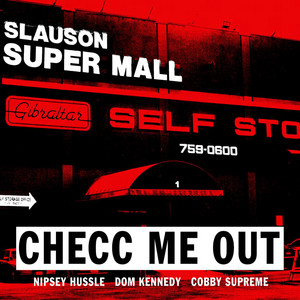 Checc Me out (Clean) [feat. Dom Kennedy & Cobby Supreme]