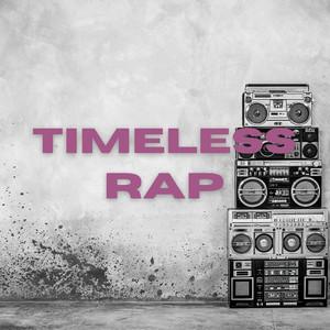 Timeless Rap