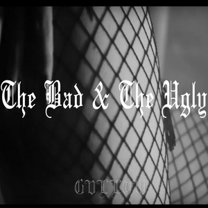 The Bad & the Ugly