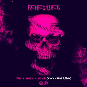 Renegades (W.A.V & NIN9 Remix)