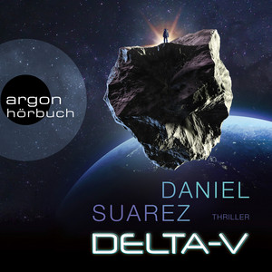 Delta-V (Ungekürzte Lesung) Audiobook