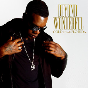 Beyond Wonderfull (feat. Flo Rida)