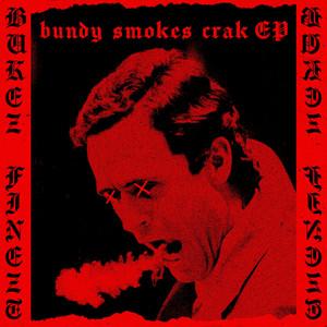 Bundy Smokes Crak EP