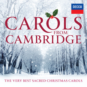 Carols From Cambridge: The Very Best Sacred Christmas Carols album