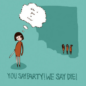 Opportunity by You Say Party! We Say Die!