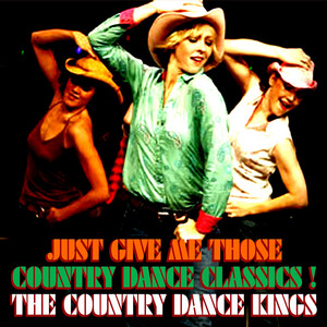 Just Give Me Those Country Dance Classics album