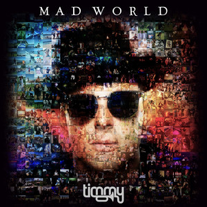 Mad World by Timmy Trumpet, Gabry Ponte