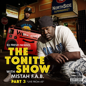 The Tonite Show with Mistah F.A.B., Pt. 3: Live from 45